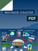 Man Made Disaster