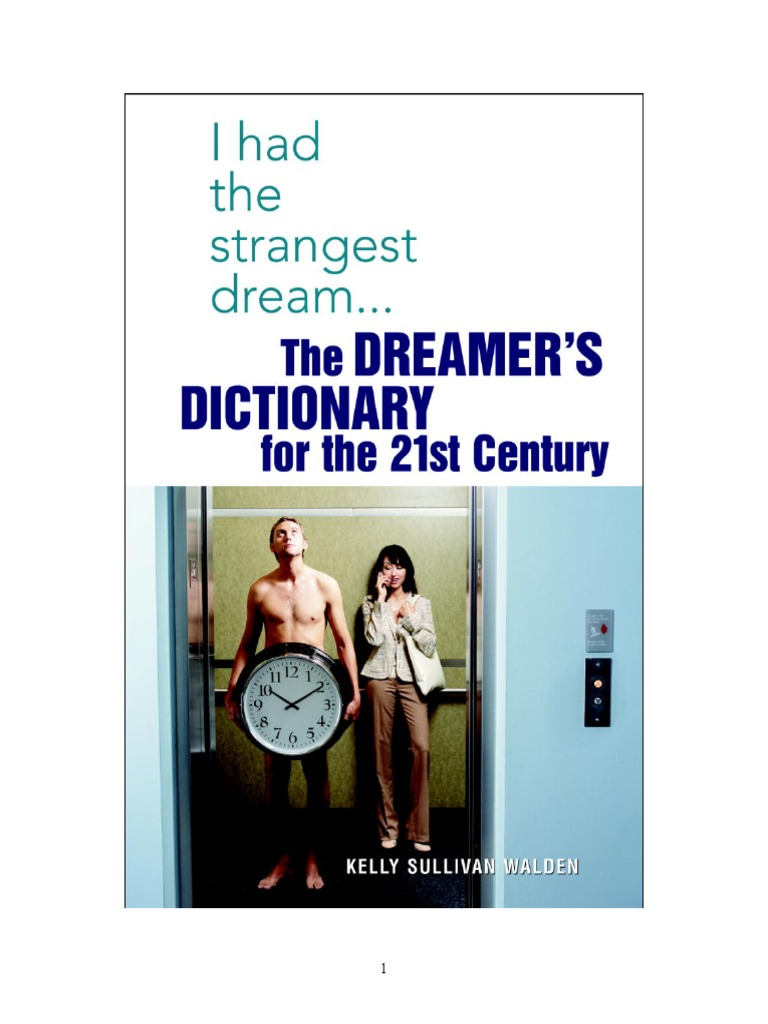 I Had the Strangest Dream   the Dreamer's Dictionary for the 21st