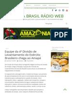 Equipe Da 4ª Divisão de Levantamento Do Exército Brasileiro Chega Ao Amapá – AMAZÔNIA BRASIL RÁDIO WEB