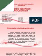 Sistemas Desviacion Amplificacion