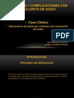 Accidentes y Complicaciones Con Hipoclorito de Sodio