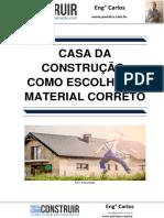 Casa Da Construção Como Escolher o Material Correto