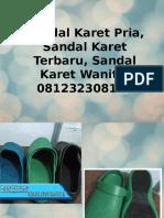 Sandal Karet Pria, Sandal Karet Terbaru, Sandal Karet Wanita, 081232308116