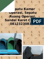 Sepatu Kamar Operasi, Sepatu Ruang Operasi, Sandal Karet Cowok, 081232308116