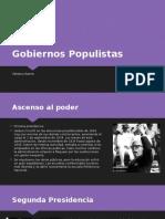 Gobiernos Populistas