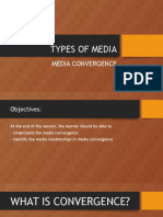 Types of Media- Convergence