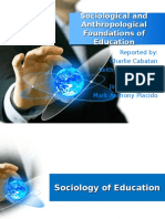 Sociological and Anthropological Foundations of Education