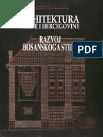 Kurto ARHITEKTURA BIH Razvoj Bosanskog Stila
