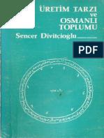 5- Sencer Divitçioğlu Asya Tipi Üretim Tarzı ve Osmanlı Toplumu.pdf