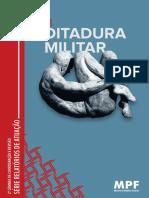Crimes Da Ditadura Militar - Ministério Público Federal - Brasil