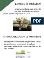 IMPERMEABILIZACIÓN DE JARDINERAS.pptx