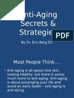Anti-Aging Secrets & Strategies