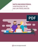 Estudante Universitário - As Vantagens de Se Tornar Um Freelancer