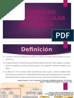Enfermedad Cerebro Vascular Isquémico.