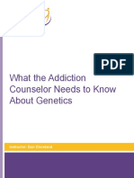 What the Addiction Counselor Needs to Know about Genetics
