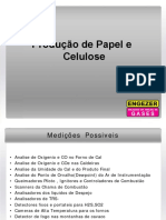 Aplicações em  fábrica de papel e celulose.