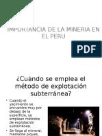 La Importancia de La Actividad Minera en El Peru