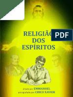 Religião Dos Espíritos (Chico Xavier - Emmanuel)