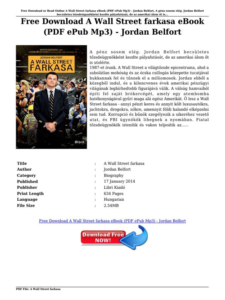 A wall street farkasa letoltes - Free Download A Wall Street Farkasa Ebook Pdf Epub Mp3 Jordan Belfort Pdf