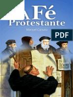 A Fe Protestante Manoel Canuto