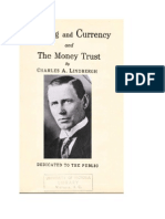 Banking and Currency and the Money Trust by Minesota Congressman Charles a Lindbergh Sr