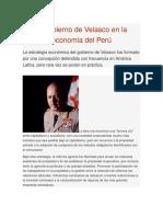 El Gobierno de Velasco en La Economia Del Perú