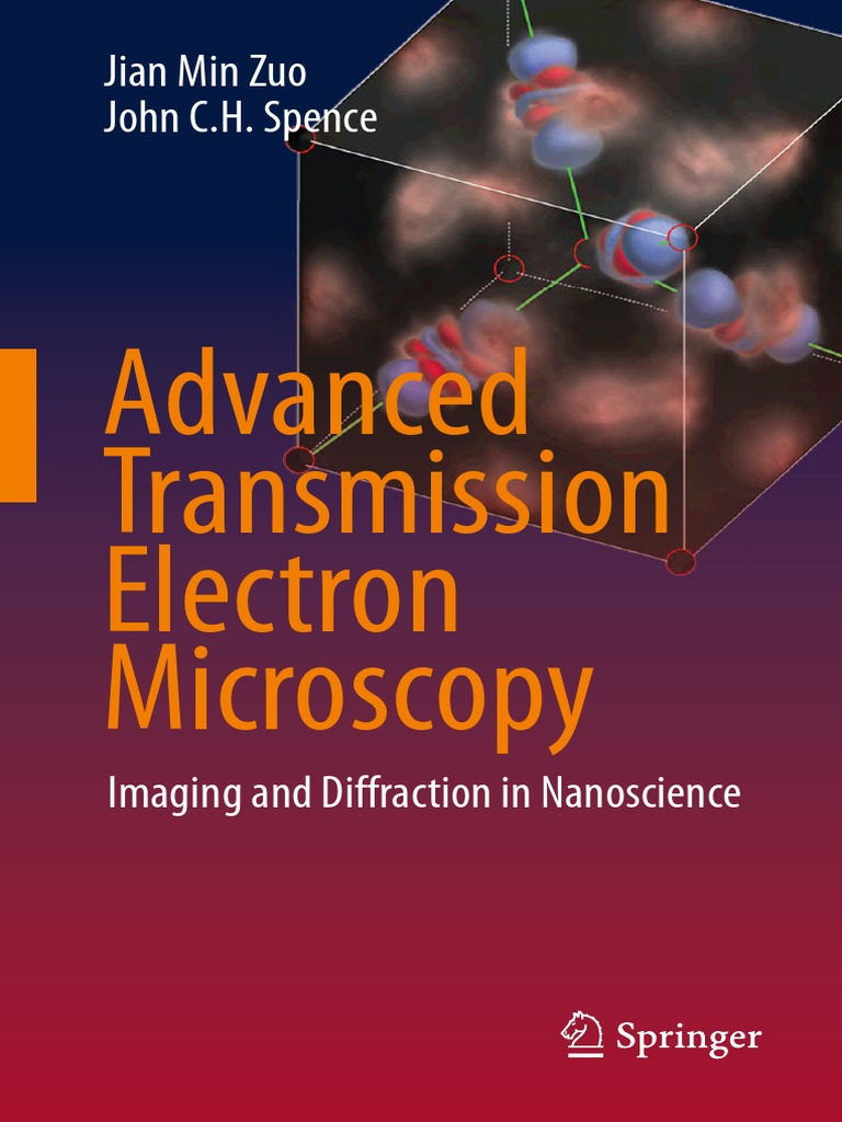 Advanced Transmission Electron Microscopy, Imaging and Diffraction