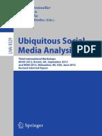Ubiquitous Social Media Analysis Third International Workshops, MUSE 2012