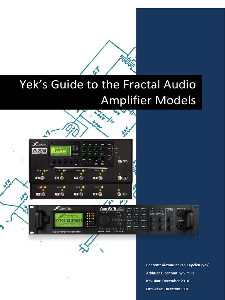 Yeks Guide To The Fractal Audio Amp Models Analog Circuits 25w Classa Power Amplifier Circuit Diagram Supreem Celtic Musical Instruments