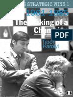Karpovs Strategic Wins 1 - 1961-1985