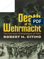Death of the Wehrmacht the German Campaigns of 1942