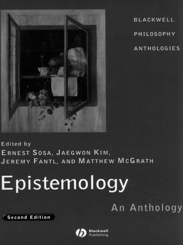 Ernest sosa epistemology an antology blackwell bookspdf ernest sosa epistemology an antology blackwell bookspdf epistemological theories epistemology fandeluxe Images