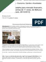 Entrevista Luiz g Beluzzo 29-12-13