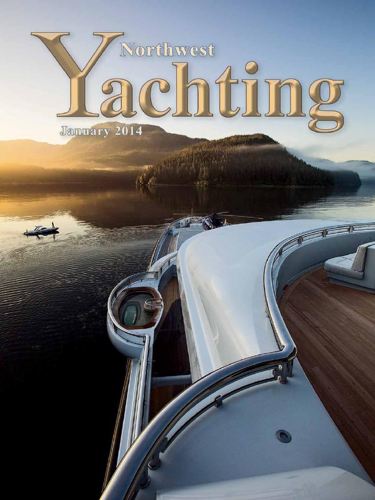 Northwest Yachting (2014-01)   Yacht   Ships