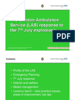 The London Ambulance Service (LAS) response to the 7th July explosions