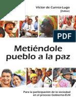 Libro Metiendole Pueblo a La Paz