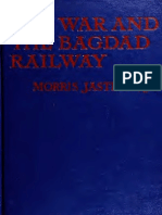 The War and the Baghdad Rail Way 1917