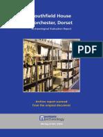 Southfield House, Dorchester Evaluation