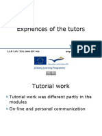 Experiences of the Tutors