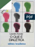 KONDER, Leandro. O Que é Dialética (Primeiros Passos).pdf