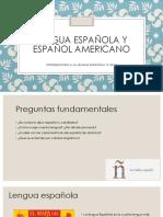 Tema 4 lengua española y español americano