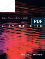(On Architecture) William J. Mitchell-City of Bits_ Space, Place, and the Infobahn-The MIT Press (1996).pdf