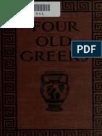 Four Old Greeks - Achilles, Herakles, Dionysos, Alkestis