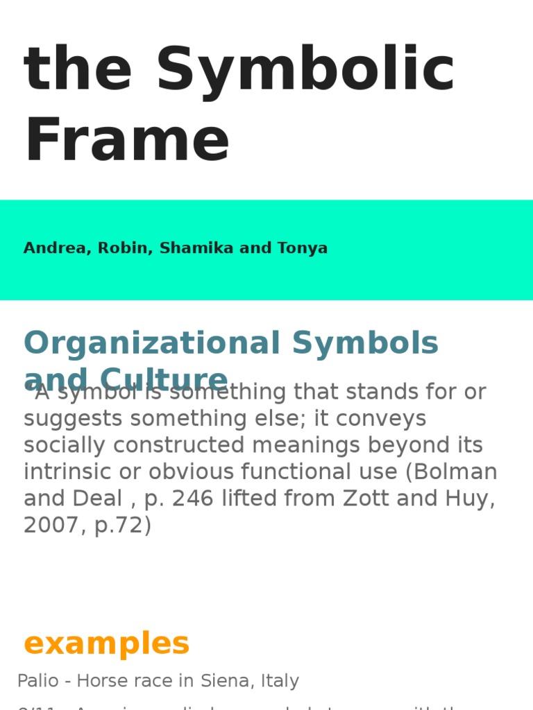 the symbolic frame | Storytelling | Rituals