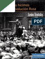 Como Hicimos La Revolucion Rusa - Leon Trotsky (1)