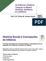 concepcoes_da_infancia_e_historia_social_das_criancas_no_brasil_-_professora_sonia_margarida_gomes_de_sousa