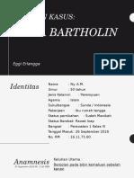 Laporan kasus Bartholin