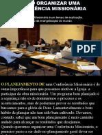 comoorganizarumaconfernciamissionria-120908002057-phpapp01.ppt