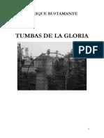 Tumbas de La Gloria. Poesía para el fin de los tiempos.