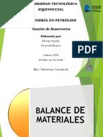 Ecuacion de Balance de Materiales Gestion Reservorios